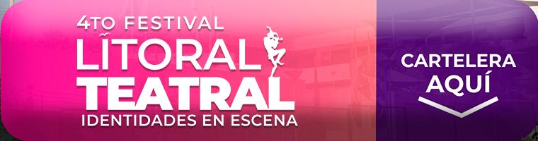 Cartelera Festival Litoral Teatral